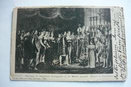 Mariage De Napoleon Bonaparte Et De Marie Louise, Us. 1900 - Noces