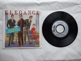 EP 45 T ELEGANCE  LABEL BARCLAY 100.241  VACANCES J'OUBLIE TOUT - Disco & Pop