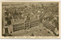 CPA - Carte Postale - Belgique - Anvers -  Hôtel De Ville Vu à Vol D'Oiseau  (CP2128) - Antwerpen