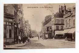 - CPA SAINT-QUENTIN (02) - La Rue Saint-Martin 1922 - Edition Ch. Vassaux - - Saint Quentin
