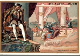 CHROMO  CH. AUGER DIJON HENRI II TUE DANS UN TOURNOI - Confitería & Galettas