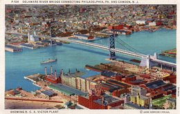 Delaware River Bridge Connecting Philadelphia, Pa. And Camden, N. J. / Showing R.C.A. Victor Plant / 1935 - Camden
