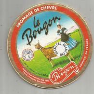 étiquette Fromage , Dessus De Boite , LE BOUGON , Chèvre Au Lait Cru ,79 , La Mothe Bougon , Frais Fr : 1.45e - Cheese
