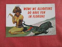 Pin-Ups   Wow! We Alligators Do Have Fun In Florida  --ref 2928 - Pin-Ups