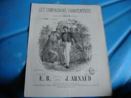 Lot 2 Ancienne Partition Musique  Gravure Cafe Concert Caf Conc Les Compagnons Charpentiers J Arnaud Edi Vieillot - Scores & Partitions