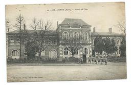 10/ AUBE.. AIX En OTHE. L'Hôtel De Ville - France