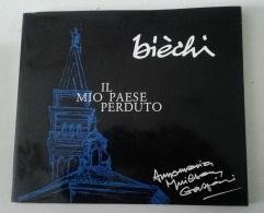 Biechi - Il Mio Paese Perduto - Poesie In Dialetto Piranese - 1987 - Disegni - Arts, Antiquity