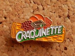 Pin's -   CRAQUINETTE - Food