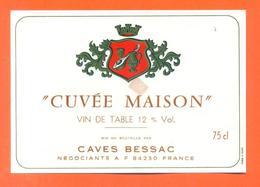 étiquette Vin De Table Rouge Cuvée Maison Caves Bessac à 84230 - 12°/° - 75 Cl - Red Wines