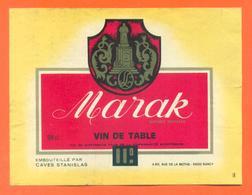 étiquette Ancienne Vin De Table Rouge Marak Caves Stanislas à Nancy -11°/° - 98 Cl - Red Wines