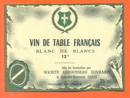 étiquette Ancienne Vin De Table Français Lerousseau Euvrard à Arc En Barrois -12°/° - 75 Cl - White Wines