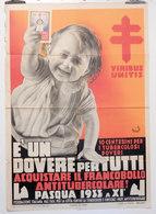 MANIFESTO  VIRIBUS UNITIS E' UN DOVERE PER TUTTI  PASQUA 1933 FRANCOBOLLO ANTITUBERCOLARE  Illustratore MONDAINI - Manifesti