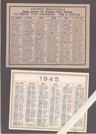 Petit Calendrier - 1948  Loterie Nationale, Credit Du Nord + 1945 - Lot De 2 - Kalenders