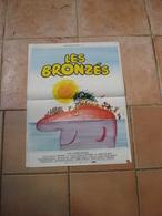 AFFICHE FILM LES BRONZES LA TROUPE DU SPLENDID FT 42X53 - Affiches & Posters