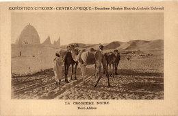 """Expédition """"Citroen"""" La Croisière Noire - BENI-ABBES (Chameaux)   (104778) - Centrafricaine (République)"""