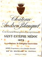 ETIQUETTE DE VIN - CHATEAU ANDRON BLANQUET- SAINT ESTEPHE - 1973 - Bordeaux