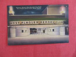 West Flagler Kennel Club     Florida > Miami   -ref 2930 - Miami