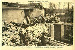 Cpa CHALONS SUR MARNE 51 Grande Guerre 1914 - 1918 - CHALONS Bombardé, Rue Ste Pudentienne - Châlons-sur-Marne