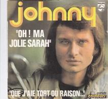 45 TOURS - JOHNNY HALLYDAY - 2 TITRES - Oh Ma Jolie Sarah - Vinyl Records