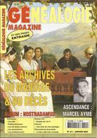 GENEALOGIE MAGAZINE - Les Archives Du Mariage & Du Décès - Ascendance De Marcel Aymé - Album Nostradamus,... - PRIX TOP! - Other