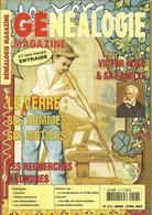 GENEALOGIE MAGAZINE - Le  Verre, Hommes Et Métiers - Recherches à Londres - Victor Hugo & Sa Famille,... - PRIX TOP ! - Other