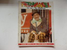 Magazine Spécial De 98 Pages Sur Fernandel. Sa Vie Et Sa Carrière. - Books, Magazines, Comics