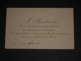 Ancienne Carte De Visite JEAN BARBERET Directeur De La Mutualité Au Ministère - Pdt Secours Mutuels - Fin XIXe - Rare - Cartoncini Da Visita