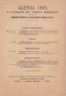 AGENDA  1895 A  L' USAGE DU  CORPS   MEDICAL  EDITE PAR LA  CIE FERMIERE DE L'ETABLISSEMENT  THERMAL DE VICHY - Calendriers