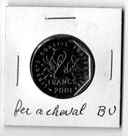 2 Francs 2001 Fer A Cheval BU  Seulement 125.000 Pièces - France