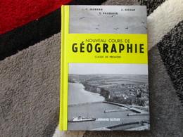 """Nouveau Cours De Géographie """"Classe De Première"""" (J.P. Moreau / J. Ozouf / Y. Pasquier) éditions Fernand Nathan De 1963 - Books, Magazines, Comics"""