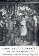 Hoogstraten - Grootse Jubelfeesten Van 1 Mei Tot 4 September 1960 - Hoogstraten