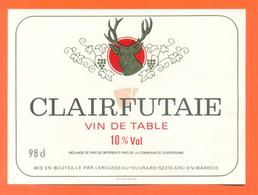 étiquette Ancienne Vin De Table Clairfutaie Lerousseau à Arc En Barrois - 10 °/° - 98 Cl - Cerf - Chasse - Rosés