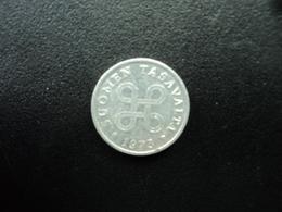 FINLANDE :  1 PENNI  1973   KM 44a    SUP - Finlande