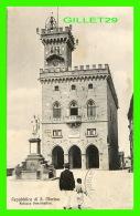 SAINT-MARIN - REPUBBLICA DI S. MARINA - PALAZZO GOVERNATIVO - ANIMATED - TRAVEL IN 1921 -  ALFREDO REFFI - - Saint-Marin
