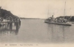 BAYONNE - Départ D'un Torpilleur - LL 101 - Vierge - Tbe - Bayonne