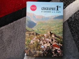 """Cours De Géographie """"Classe De Première""""  Spécimen (P. Gourou Et L. Papy) éditions Hachette De 1969 - Books, Magazines, Comics"""