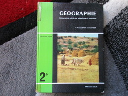 """Géographie Générale Physique Et Humaine """"Classe De 2e"""" (F. Taillefer / B. Kayser) éditions Armand Colin De 1962 - Books, Magazines, Comics"""