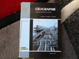 """Géographie """"Classe De Terminales"""" (P. Raison, R. Oudin, R. Fischer) éditions Armand Colin De 1972 - Books, Magazines, Comics"""