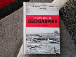"""Nouveau Cours De Géographie """"Classe De Terminale"""" (J.P. Moreau / J. Ozouf / Y. Pasquier) éditions Fernand Nathan De 1963 - Books, Magazines, Comics"""