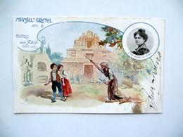 Autografo Elisa Bruno Cartolina Teatro Alla Scala Hansel E Gretel La Strega 1902 - Autographs