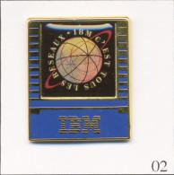 """Pin's Bureautique / Informatique - IBM """"C'est Tous Les Réseaux"""". Non Estampillé. Zamac. T439-02 - Computers"""
