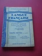 1937 METHODE ET EXERCICES DE LANGUE FRANCAISE CM1 - Books, Magazines, Comics