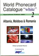 WPC-WHITE-N.02-ALBANIA MOLDOVA & ROMANIA - Telefoonkaarten