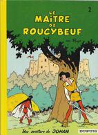 Peyo Johan Et Pirlouit Le Maître De Roucybeuf - Johan Et Pirlouit