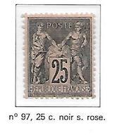 FRANCE N°97 - NEUF (*) - Signé - 1876-1898 Sage (Tipo II)