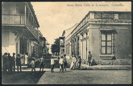 799 COLOMBIA: SANTA MARTA: Calle De La Acequia Street, Ed.Tirado & Martinez, VF - Colombia