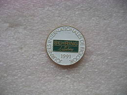Pin's BEHRING,  Journées Internationales De Biologie En 1991. - Medical