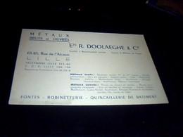 Publicité  Ancienne Carte De Visite Carton Ets Doolaeghe  Metaux Ouvres  Quincaillerie Fontes ... A,  Lille  , Nord - Cartoncini Da Visita