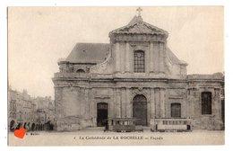 36883-ZE-17-La Cathédrale De LA ROCHELLE-Façade------------tramways - La Rochelle