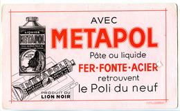 Buvard  20.2 X 11.9  Produit Du LION NOIR   METAPOL Entretien Du Fer, Fonte Et Acier - Wash & Clean